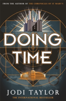 Doing Time : a hilarious new spinoff from the Chronicles of St Mary's series, Paperback / softback Book