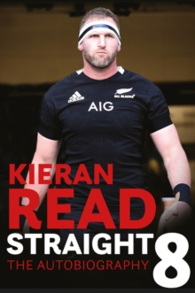 Kieran Read - Straight 8: The Autobiography, Paperback / softback Book