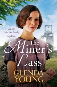 The Miner's Lass : A compelling saga of love, sacrifice and powerful family bonds, EPUB eBook