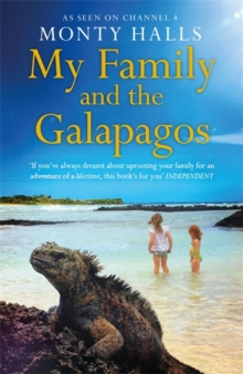 My Family and the Galapagos, Hardback Book
