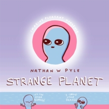 Strange Planet: The Comic Sensation of the Year, Hardback Book