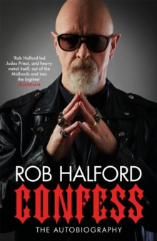 Confess : 'The year s most touching and revelatory rock autobiography' Telegraph's Best Music Books of 2020, EPUB eBook