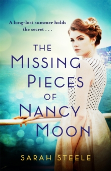 The Missing Pieces of Nancy Moon: Escape to the Riviera for this summer's most irresistible read, Hardback Book
