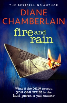 Fire and Rain: A twisting novel you won't be able to put down, Paperback / softback Book