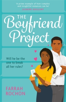 The Boyfriend Project : Smart, funny and sexy - a modern rom-com of love, friendship and chasing your dreams!, Paperback / softback Book