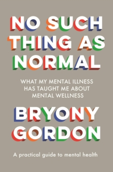 No Such Thing as Normal : From the author of Glorious Rock Bottom, Hardback Book