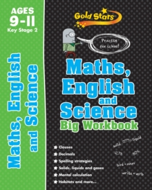 Gold Stars Maths, English and Science Big Workbook Ages 9-11 Key Stage 2 : Practise for School!, Paperback Book