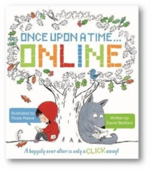 Once Upon a Time... Online : Happily Ever After Is Only a Click Away!, Paperback Book
