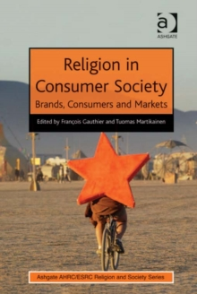 Religion in Consumer Society : Brands, Consumers and Markets, EPUB eBook