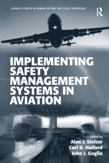 Implementing Safety Management Systems in Aviation, Paperback Book