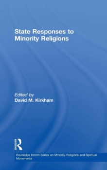 State Responses to Minority Religions, Hardback Book