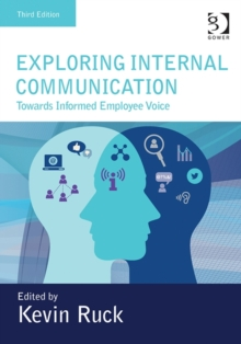 Exploring Internal Communication : Towards Informed Employee Voice, Hardback Book