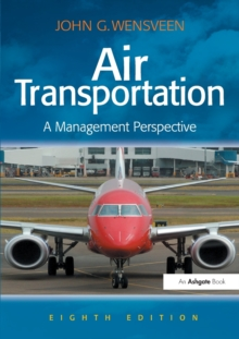 Air Transportation : A Management Perspective, Paperback / softback Book