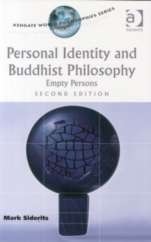Personal Identity and Buddhist Philosophy : Empty Persons, Paperback / softback Book