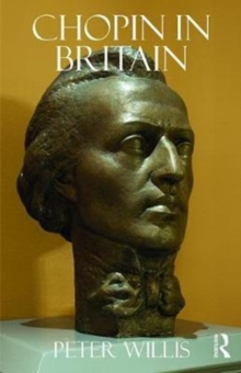 Chopin in Britain, Hardback Book