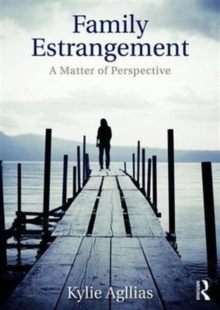 Family Estrangement : A matter of perspective, Paperback Book