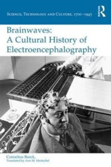 Brainwaves: A Cultural History of Electroencephalography, Hardback Book
