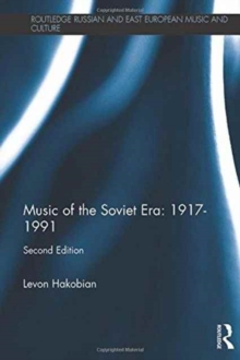 Music of the Soviet Era: 1917-1991, Hardback Book