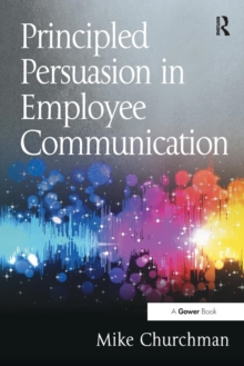 Principled Persuasion in Employee Communication, Paperback Book
