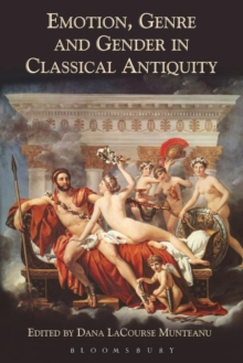 Emotion, Genre and Gender in Classical Antiquity, Paperback / softback Book