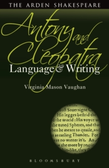 Antony and Cleopatra: Language and Writing, Paperback / softback Book