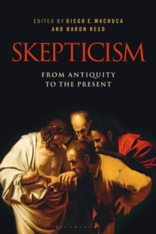 Skepticism: From Antiquity to the Present, Hardback Book