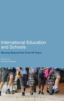 International Education and Schools : Moving Beyond the First 40 Years, Hardback Book
