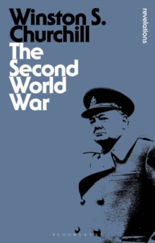 The Second World War : Abridged Edition with an Epilogue on the Years 1945 to 1957, Paperback Book