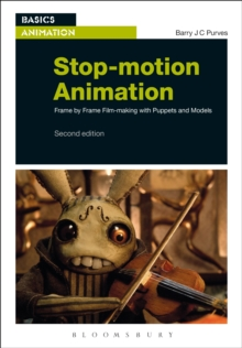 Stop-Motion Animation : Frame by Frame Film-Making with Puppets and Models, Paperback Book