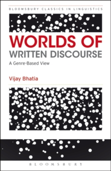 Worlds of Written Discourse : A Genre-Based View, Paperback / softback Book