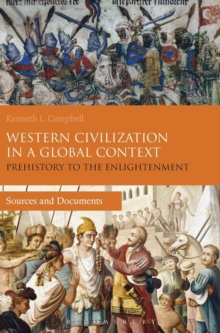 Western Civilization in a Global Context: Prehistory to the Enlightenment : Sources and Documents, Hardback Book