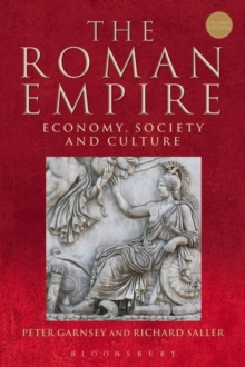 The Roman Empire : Economy, Society and Culture, Paperback Book