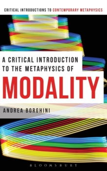 A Critical Introduction to the Metaphysics of Modality, Hardback Book