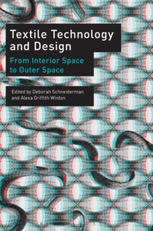 Textile Technology and Design : From Interior Space to Outer Space, Hardback Book