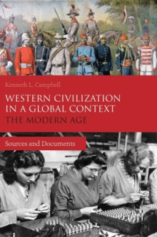 Western Civilization in a Global Context: The Modern Age : Sources and Documents, Hardback Book