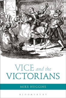 Vice and the Victorians, Paperback / softback Book