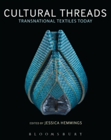 Cultural Threads : Transnational Textiles Today, Paperback Book