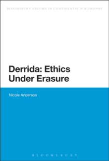 Derrida: Ethics Under Erasure, Paperback / softback Book