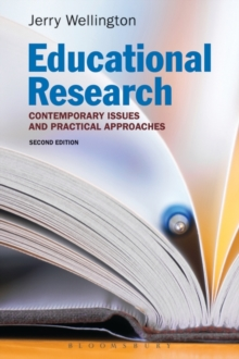 Educational Research : Contemporary Issues and Practical Approaches, Paperback / softback Book
