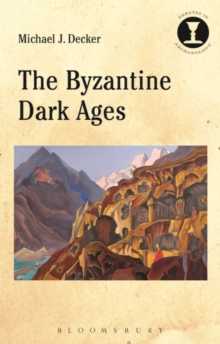 The Byzantine Dark Ages, Paperback / softback Book