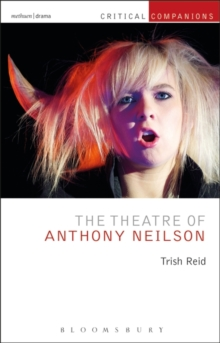 The Theatre of Anthony Neilson, Hardback Book