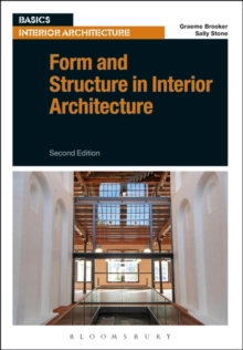 Form and Structure in Interior Architecture, Paperback / softback Book