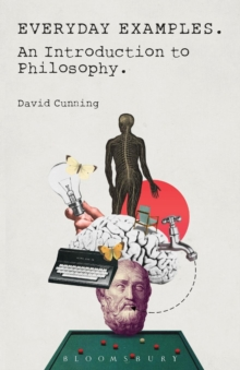 Everyday Examples : An Introduction to Philosophy, Paperback / softback Book