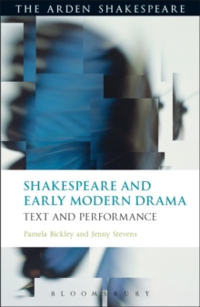 Shakespeare and Early Modern Drama : Text and Performance, Paperback / softback Book
