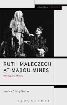 Ruth Maleczech at Mabou Mines : Woman's Work, Paperback / softback Book