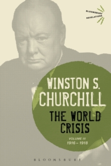 The World Crisis Volume III : 1916-1918, Paperback Book