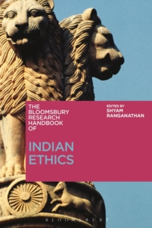 The Bloomsbury Research Handbook of Indian Ethics, Hardback Book