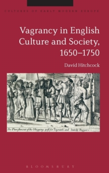 Vagrancy in English Culture and Society, 1650-1750, Hardback Book