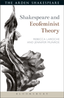 Shakespeare and Ecofeminist Theory, Paperback Book