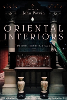 Oriental Interiors : Design, Identity, Space, Paperback Book